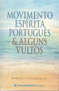 Movimento Espírita Português & Alguns Vultos